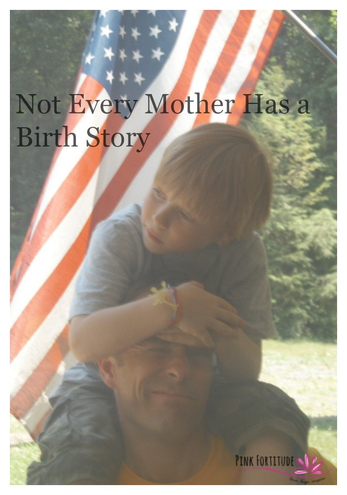 Not Every Mother Has a Birth Story