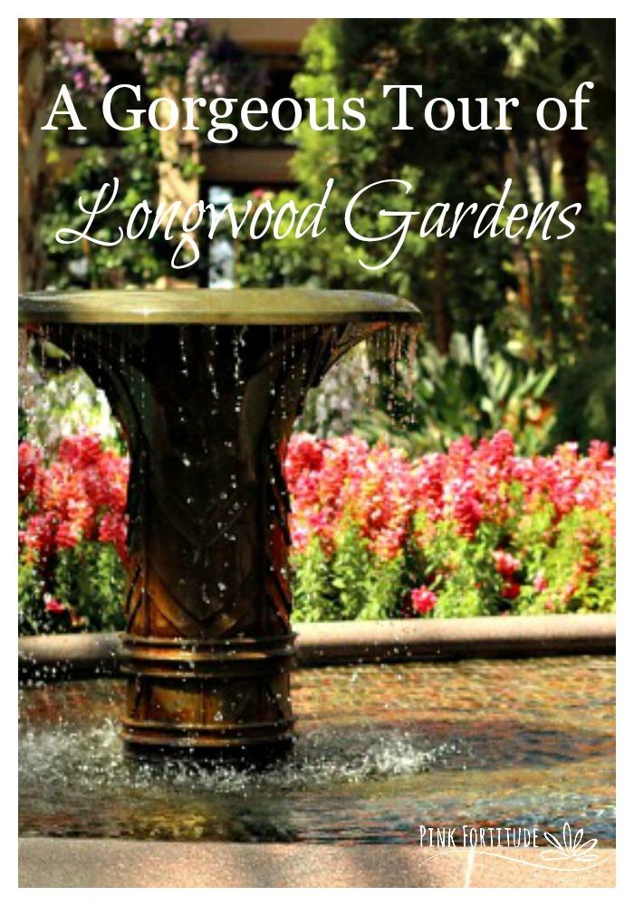 A Gorgeous Tour of Longwood Gardens