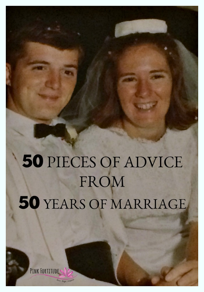 50 Pieces of Advice from 50 Years of Marriage to Keep Your Relationship Strong Through the Storms