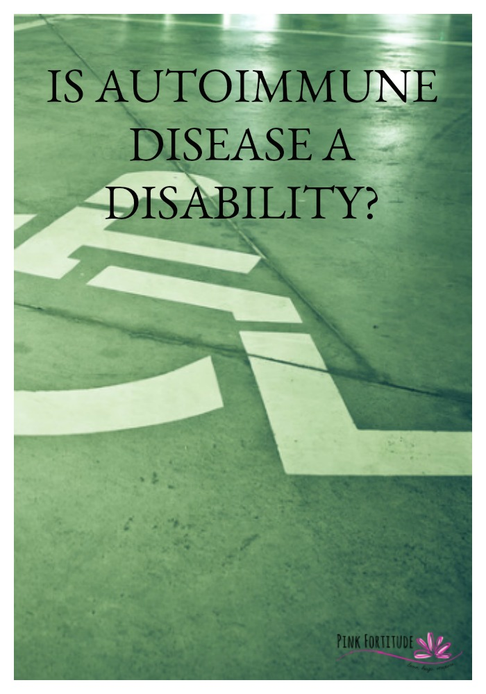 Is Autoimmune Disease a Disability?